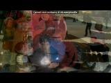 «караван» под музыку TIKTONIK - Morseton (Electro rmx Dell Gado & Climat 2007). Picrolla