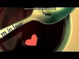 «●•●• Щастя • Ніжність • Романтика •●•● » под музыку про любовь - нужное из песни :  говоришь-невозможно тебя добиться,но знаешь моим мечтам всё равно дано сбыться......а ты свободна и одинока как птица..  ты говоришь- меня не любишь,я тебе не нужен,но не пропусти момент..  могу поклясться-никогда не буду жить с другой.. Picrolla