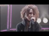 the GazettE - Final tour - The Nameless Liberty at 10.12.26 Tokyo Dome [part2]