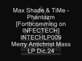 Max Shade &amp TiMe - Phantazm - INTECHLP009 Preview