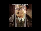 Фото,связанные непосредственно с Адольфом Гитлером. под музыку Немецкий военный марш - Wenn die soldaten (Deutsche soldaten). Picrolla