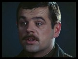 Важные слова...отрывок из фильма Комбаты 2 серии(1983 год)