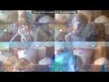 «Webcam Toy» под музыку Naughty Boy, Sam Smith - La La La. Picrolla
