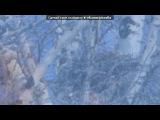 Зима,природа,лыжня и.т.д. под музыку Азат Биксурин - Урал легенда. Picrolla