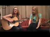 Lennon and Maisy Stella! They are amazing, and are only 12 and 8 years old