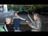 фотки с друзьями под музыку DJ DimixeR &amp Данил Фэйк (Радиостанция DFM 2012) -