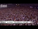 DJ RIGA - Sensation Celebrate Life Mix