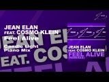 Jean Elan feat. Cosmo Klein - Feel Alive (Candle Light Piano Mix)