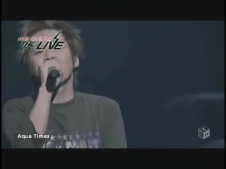 Aqua timez Sen no yoru wo koete (live)