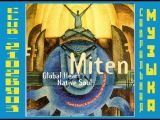 Митен Miten. (1991) Global Heart, Native Soul