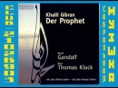 Гендальф (Хайнц Штробл) \ Gandalf (Heinz Strobl). 2005 - Der Prophet (with Thomas Klock)