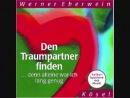 Werner Eberwein - Den Traumpartner finden (Selbsthypnose)