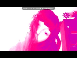 «Webcam Toy» под музыку Песня про Юлика и Ангелину - про нас..*). Picrolla