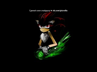 «Шедоу 2» под музыку Crush 40 - I Am... All Of Me (Shadow The Hedgehog Main Theme). Picrolla