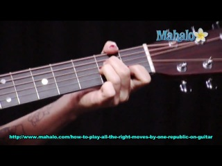 OneRepublic - All the Right Moves (How To Play On Guitar) как играть One Republic