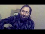 Вор в законе поёт и играет на гитаре (армянин)