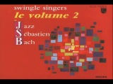 The Original Swingle Singers 1968 ~ Bach's Prelude & Fugue No. 1 in C Major Без названия