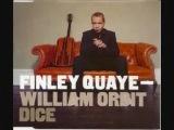 Finley Quaye Ft William Orbit - Dice