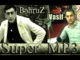 Behruz & Vasif - Dostum