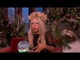Lady Gaga - Interview on The Ellen DeGeneres Show