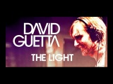 David Guetta - The Light (Official Soundtrack) NEW 2013 ιllιlι.ιlDILOιllιl