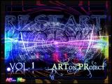 ARTon PRoject - RESTART (DJ GAffER mix) vol.1