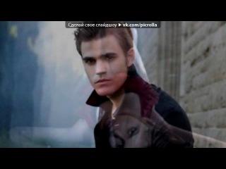 «дневники вампира» под музыку Magic Wands - Black Magic (дневники вампира 3 сезон 16 серия). Picrolla