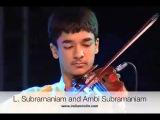 Dr.L. Subramaniam &amp Ambi Subramaniam - Violin duet.