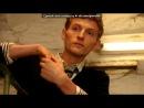 """« кф """"Платон"""" с Павлом Волей в главной роли» под музыку Доменик Джокер_♥ - Бит бомбит. Picrolla"""