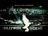 «голивуд» под музыку Hollywood Undead - From the Ground. Picrolla