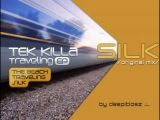 Tek Killa - Silk original mix