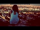 «ФотоМагия» под музыку 045_МУРАД САДУЕВ - СКАЖИ ХОТЬ СЛОВО. Picrolla