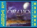 Медвин Гудалл Мистическая тетралогия Друид II 2009 Medwyn Goodall Midori Mystic Tetralogy Druid II