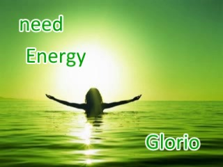 Need energy (Glorio)