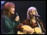 Emmylou Harris &amp Patty Loveless - Even Cowgirls get the Blues