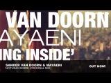 Sander Van Doorn feat. Mayaeni Nothing Inside