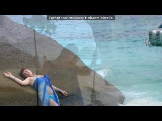 «Тайланд -Пхукет февраль 2013 год.» под музыку Отпетые Мошенники - Руссо Туристо. Picrolla