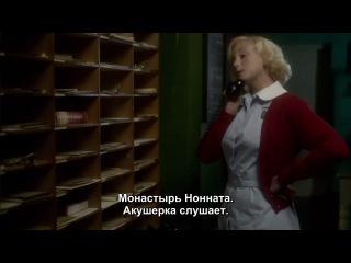 Вызовите акушерку / Call The Midwife (2 сезон, 5 серия, 720p)