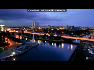 «ночной калининград» под музыку Классика Иоган Себастьян БАХ - орган. Picrolla
