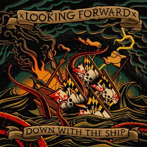 xLooking Forwardx - Down With The Ship (2012)