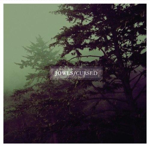 Jowls - Cursed (2012)