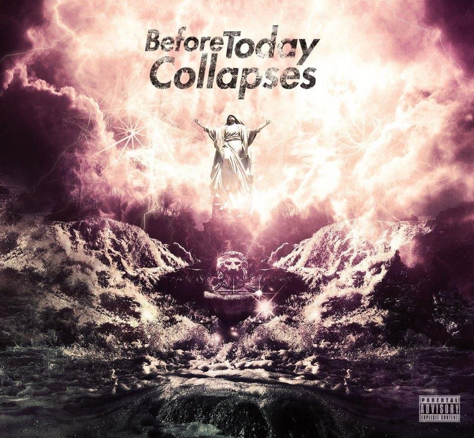 Before Today Collapses - Before Today Collapses (2012)