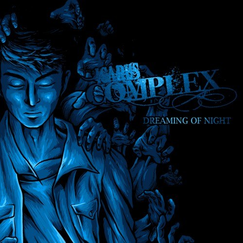 Icarus Complex - Dreaming Of Night [EP] (2012)