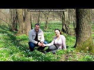 «Весна 2011» под музыку Vycka - річка. Picrolla