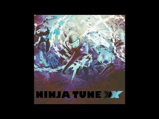 Hexstatic - Ninja Tune (Akira Kiteshi Remix).mp4
