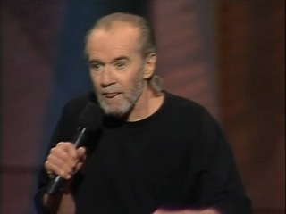 George Carlin - People are fucking stupid!