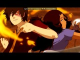 «Аватар: Легенда об Анге (Корре)» под музыку Вормикс Zona - Трюки. Picrolla