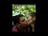 Наша история. под музыку Наталия Орейро - me muero de amor (Я умираю от любви).Мелодия на звонок моего любимого ))). Picrolla