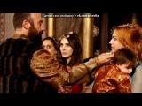 «Хюррем и Сулейман» под музыку Роксолана - кохаю тебе. Picrolla