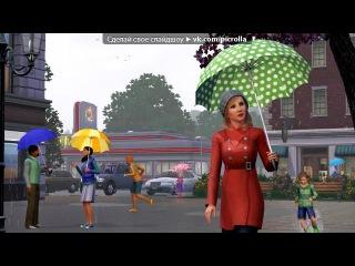 «The Sims 3 Времена года Дополнение» под музыку хоть игры из симс 3, но супер музыка - ♥. Picrolla